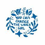 Трафарет Ты можешь изменить мир, девочка 10*10,7 см  (TR-2)
